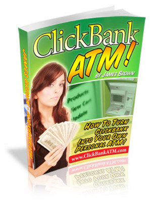 Product picture Clickbank ATM - Make Money Online