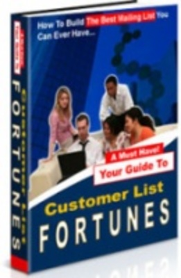 Product picture Customer List Fortunes - Build Online Gold Mine